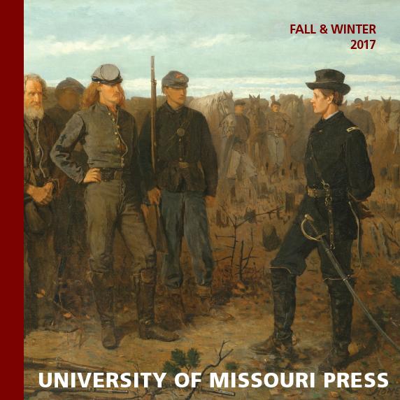 University Of Missouri Press F17 Seasonal Catalog 1