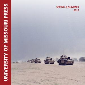 University Of Missouri Press Spring 2017 Catalog