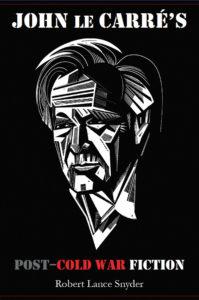 Snyder John Le Carres Post Cold War Fiction 72 Dpi