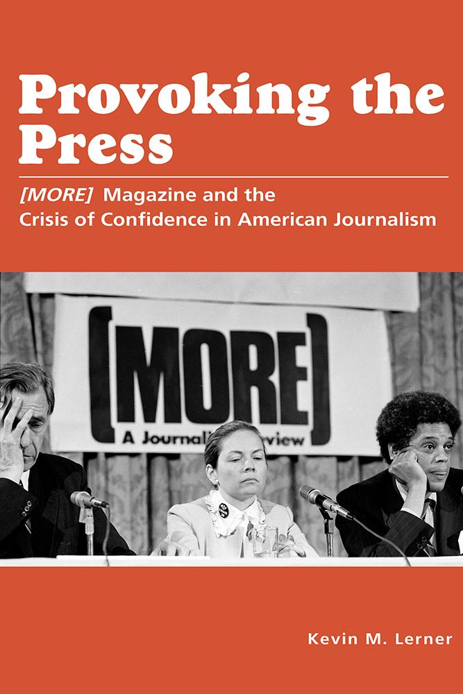 Lerner Provoking The Press