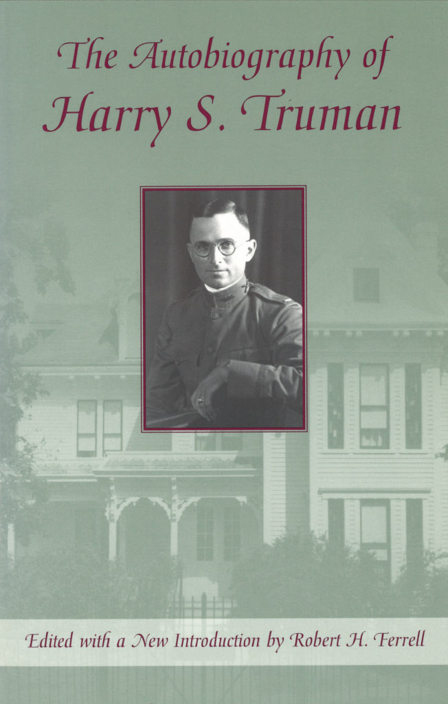 Ferrell The Autobiography Of Harry S Truman