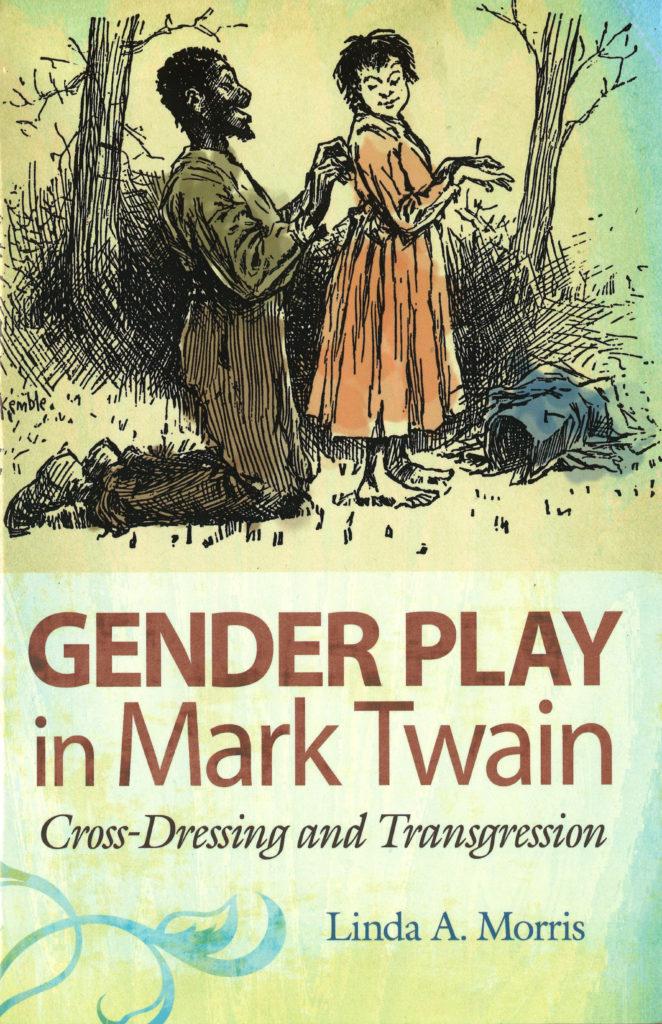 Morris Gender Play In Mark Twain
